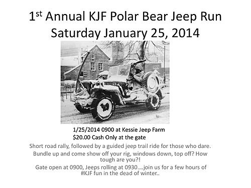 1st Annual KJF Polar Bear Jeep RunSaturday January 25, 2014-1stanndualpolarbearjeeprunflyer.jpg