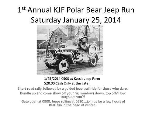1st Annual KJF Polar Bear Jeep RunSaturday January 25, 2014-1stanndualpolarbearjeeprunflyer.jpg